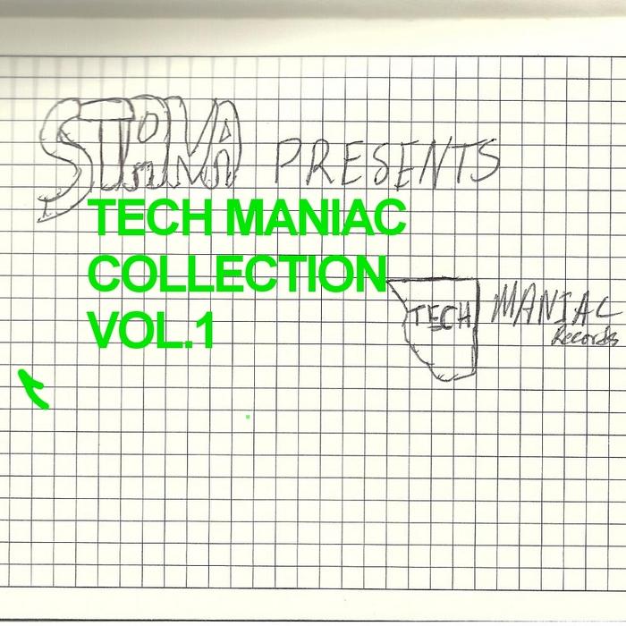 STANA/JOHANN STONE/QBASS/FLICKA - Tech Maniac Collection Vol 1