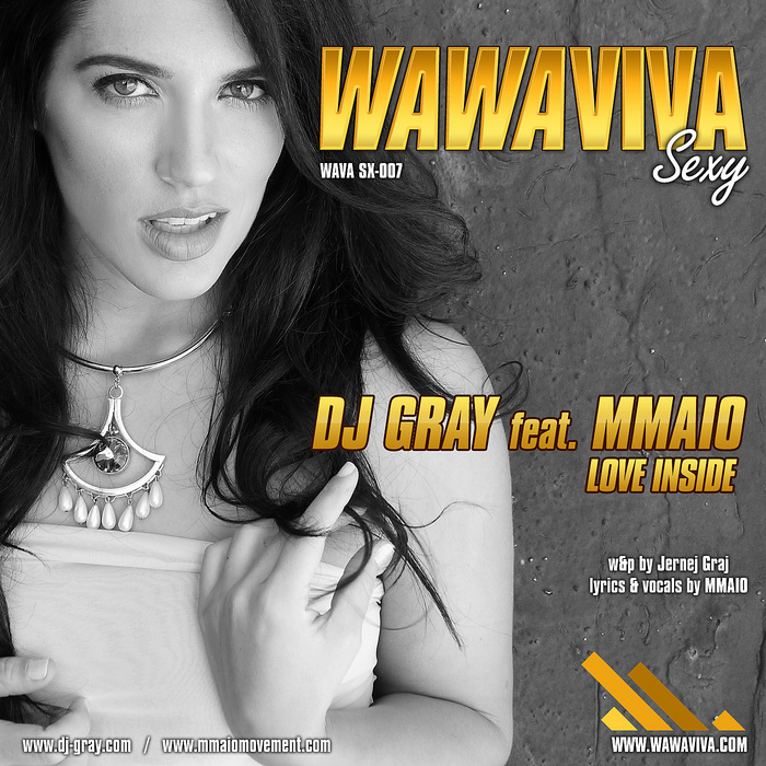 DJ GRAY feat MMAIO - Love Inside