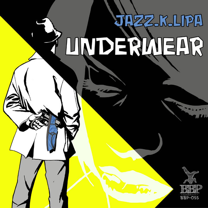 JAZZ K LIPA feat SMITH & SMART - Underwear EP