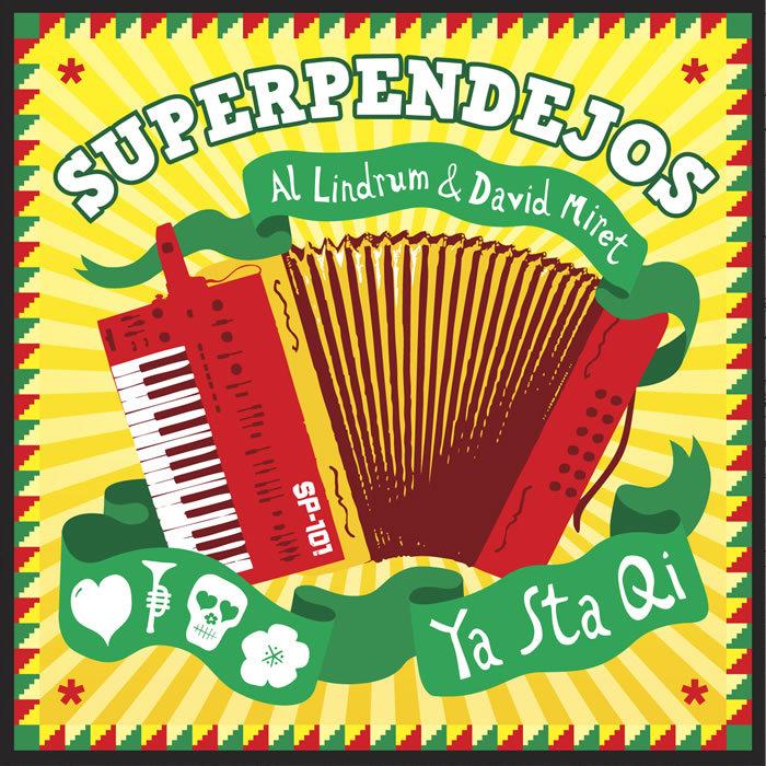 SUPERPENDEJOS - Ya Sta Aqui EP