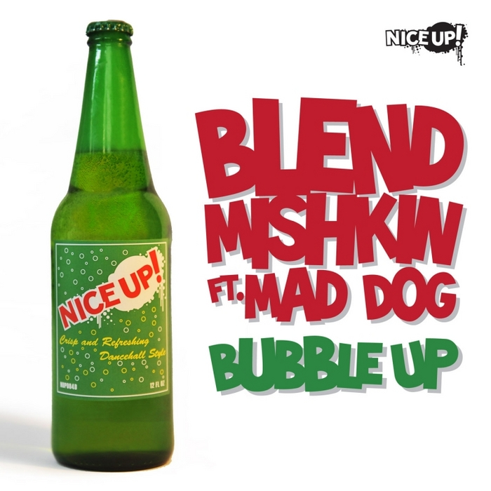 BLEND MISHKIN feat MAD DOG - Bubble Up