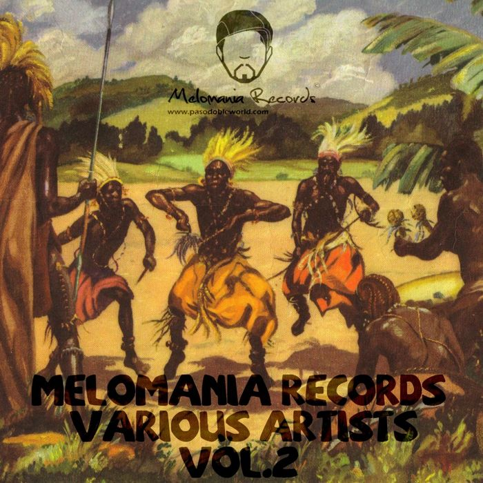 VARIOUS - Melomania Records Various Artists Vol.2 (Paso Doble Presents) (unmixed tracks)