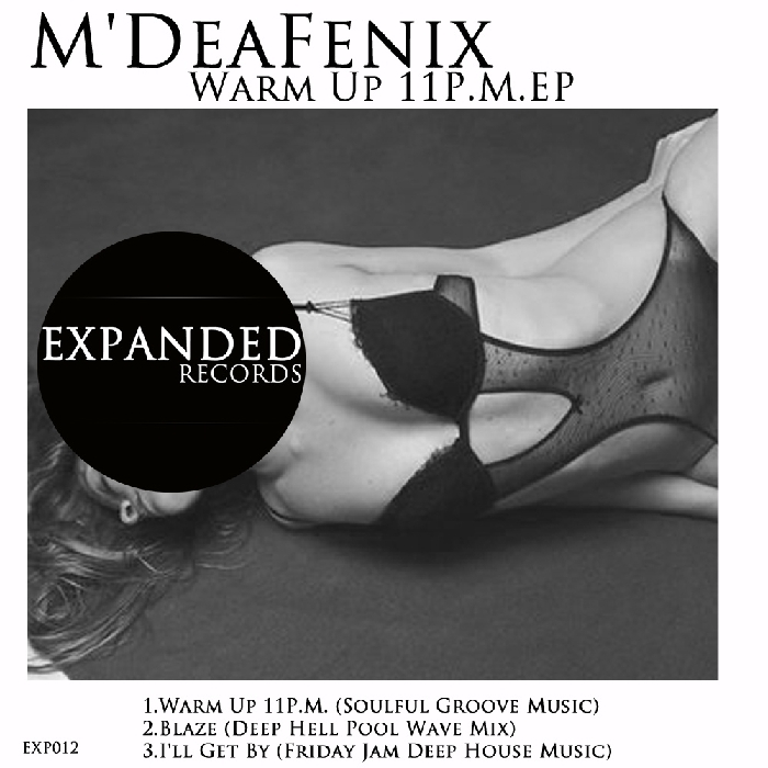 MDEAFENIX - Warm Up 11PM EP