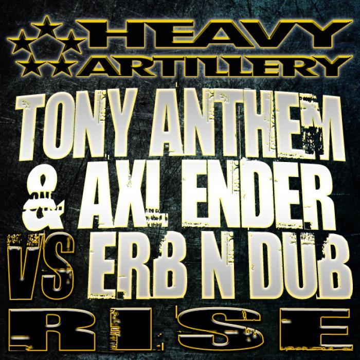 ANTHEM, Tony/AXL ENDER/ERB N DUB - Rise