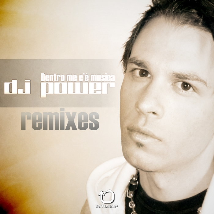 DJ POWER - Dentro Me C'e Musica (remixes)