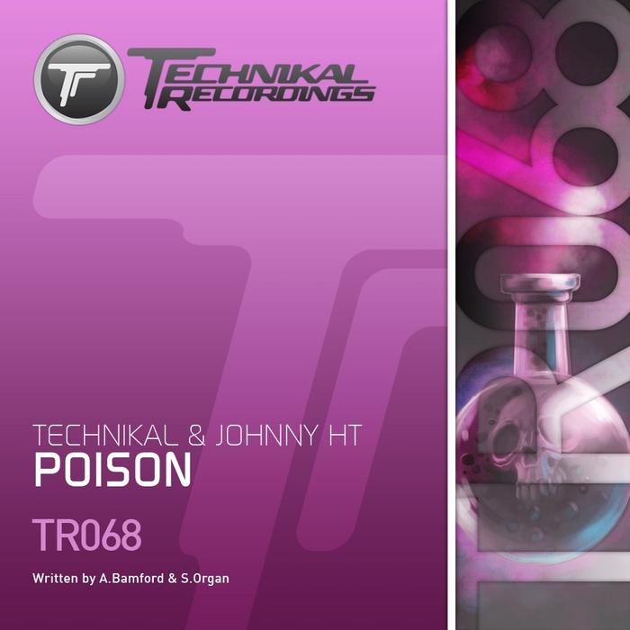 TEXCHNIKAL/JOHNNY HT - Poison