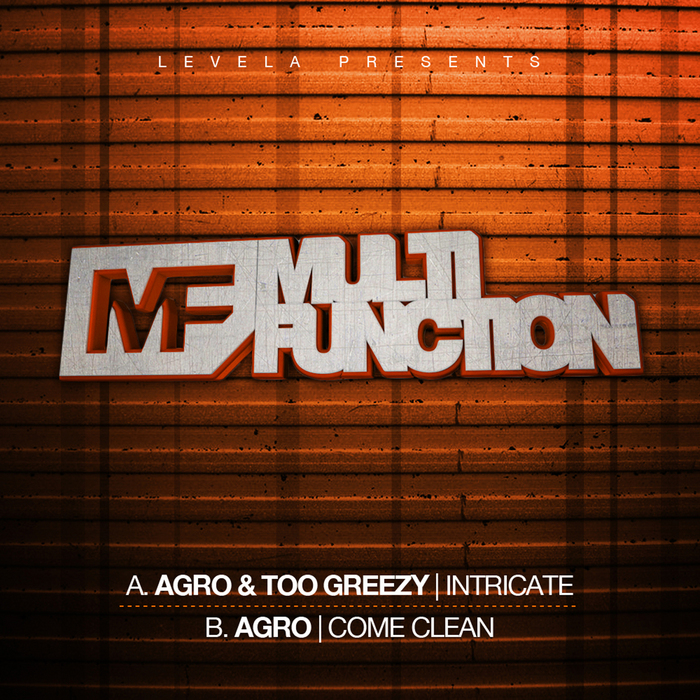 AGRO/TOO GREEZEY - Intricate/Come Clean