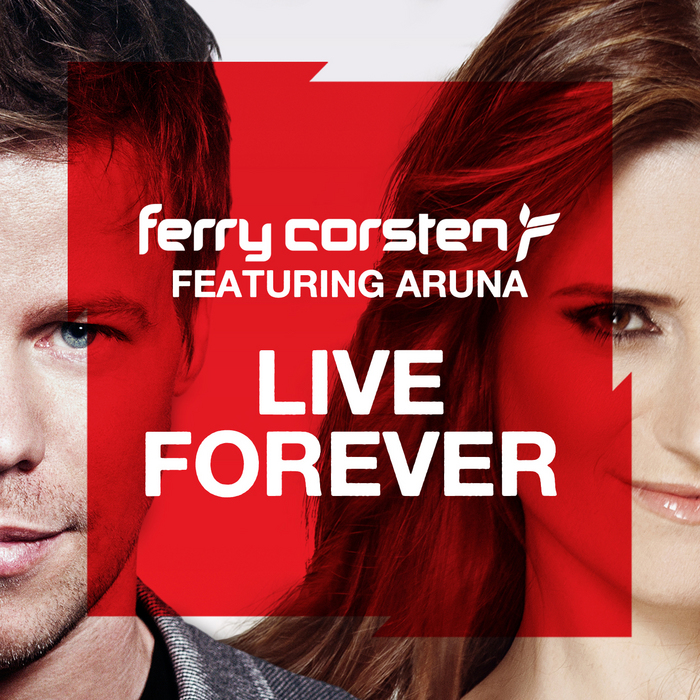 CORSTEN, Ferry feat ARUNA - Live Forever