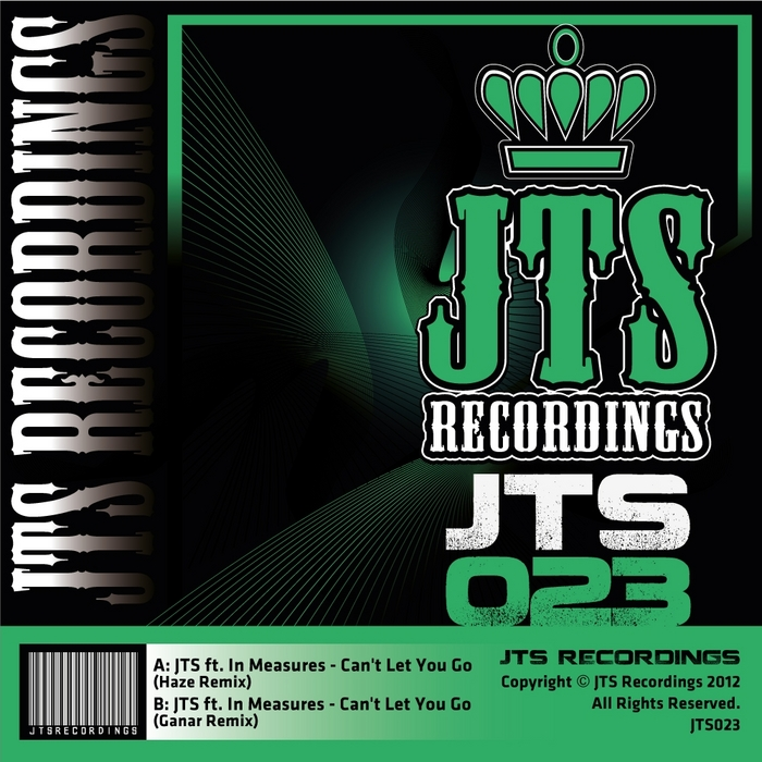 JTS feat IN MEASURES - Can't Let You Go