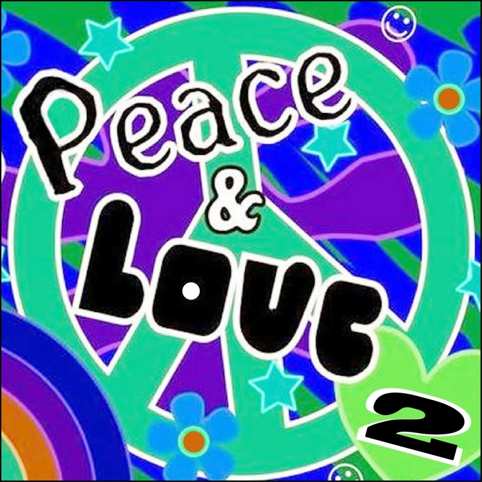 VARIOUS - Peace & Love, Vol 2
