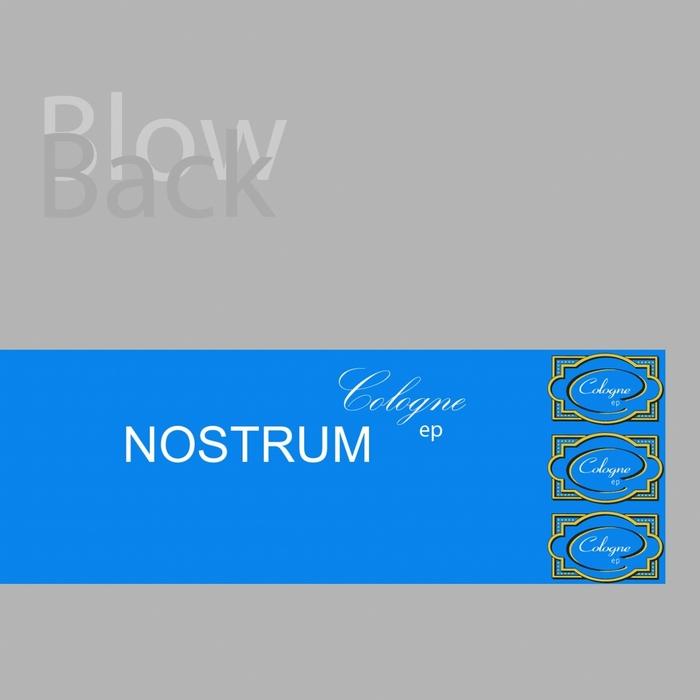 NOSTRUM - Blowback: Cologne EP