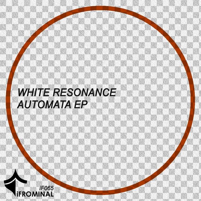 WHITE RESONANCE - Automata EP