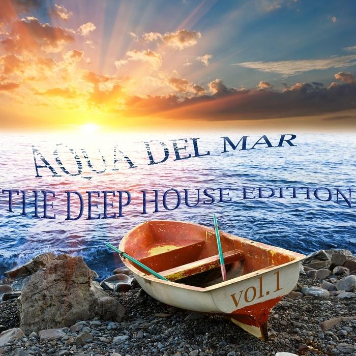 VARIOUS - Aqua Del Mar (The Deep House Edition Vol 1)