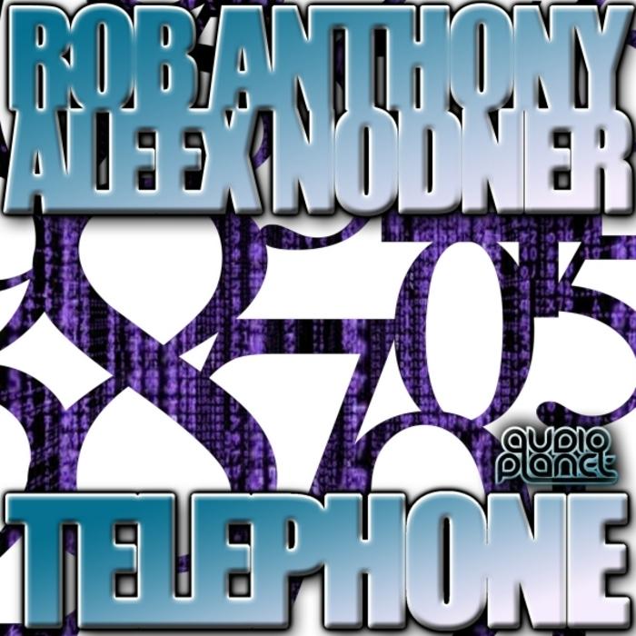ANTHONY, Rob/ALEEX NODNER - Telephone