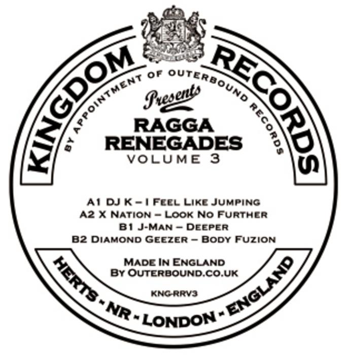 DJ K/X NATION/J MAN/DIAMOND GEEZER - Ragga Renegades Volume 3