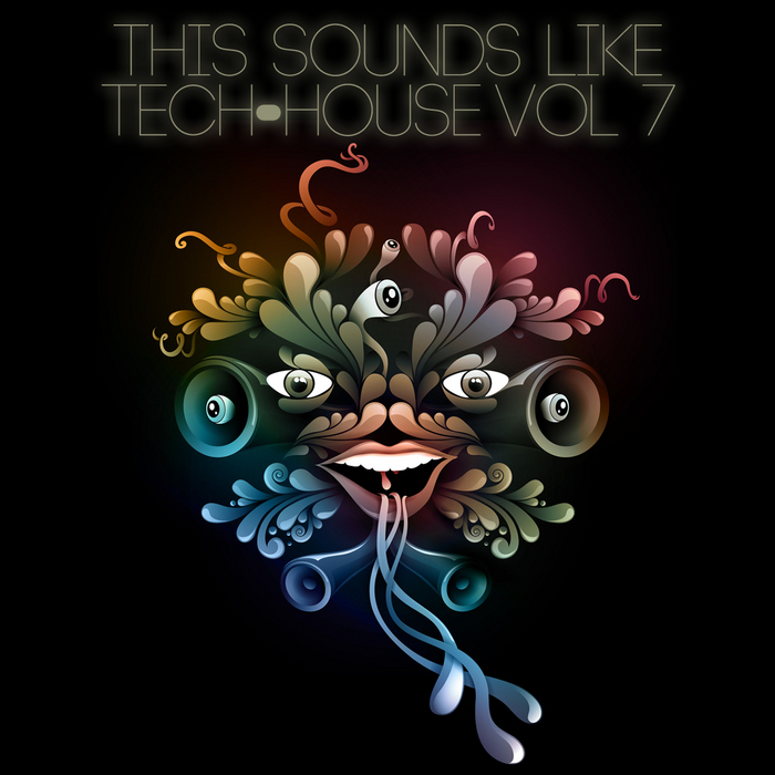VARIOUS - This Sounds Like Tech House Vol 7