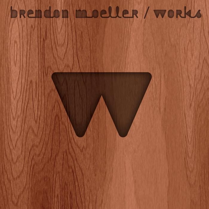 MOELLER, Brendon - Works