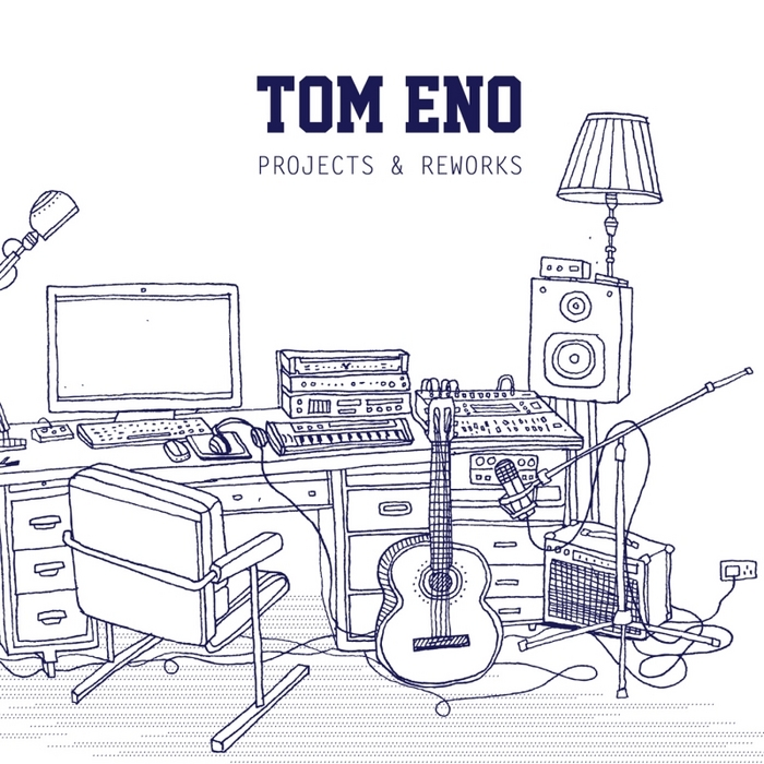 VARIOUS - Tom Eno: Projects & Reworks