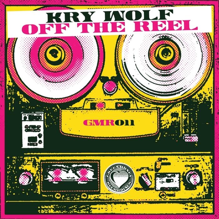WOLF, Kry - Off The Reel