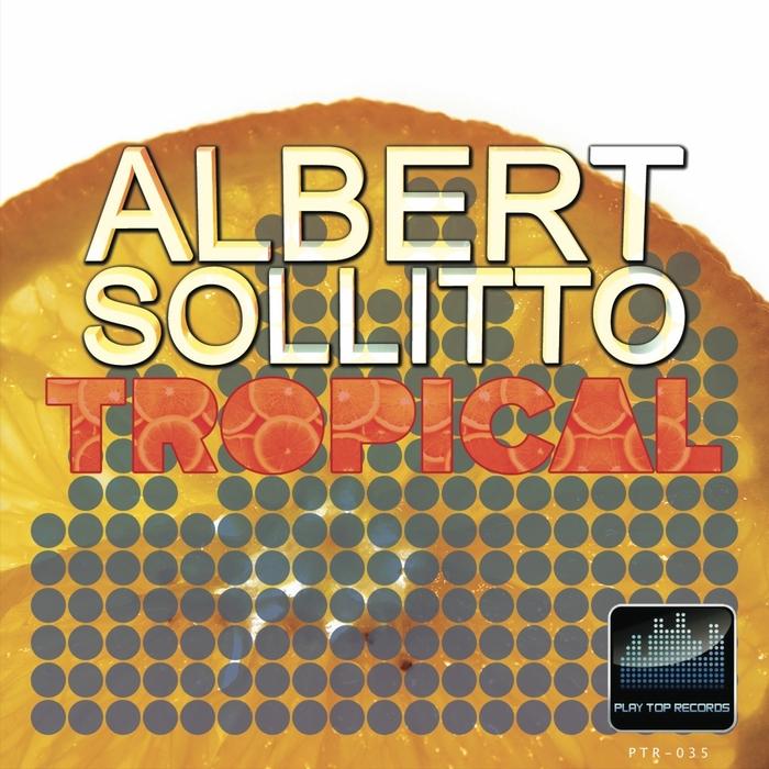 SOLLITTO, Albert - Tropical