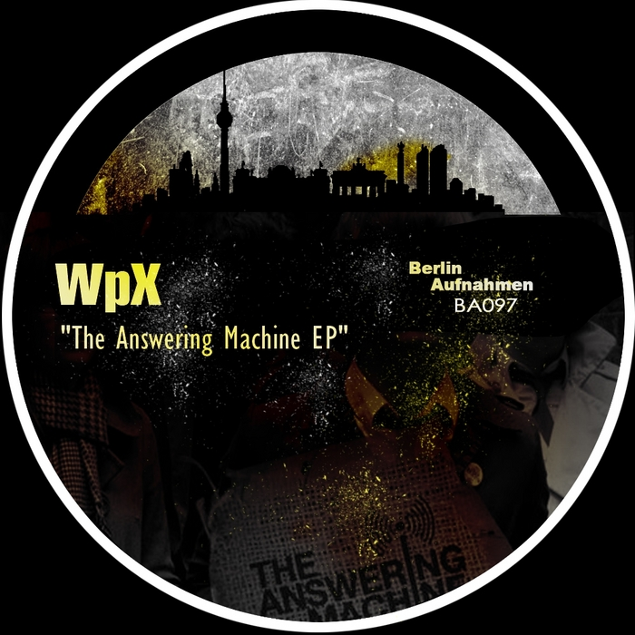 WPX - The Answering Machine EP