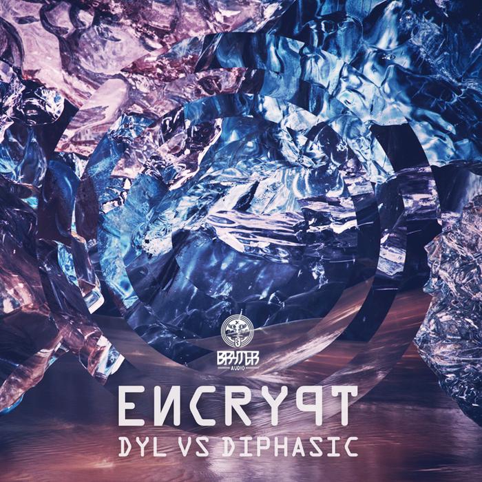 DYL/DIPHASIC - Encrypt EP