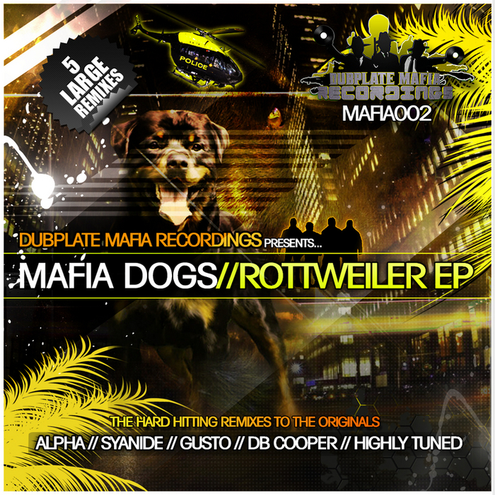 DJ ALPHA/HIGHLY TUNED/SYANIDE/GUSTO/DB COOPER - Rottweiler EP