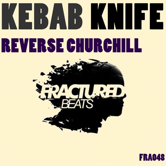 KEBAB KNIFE - Reverse Churchill