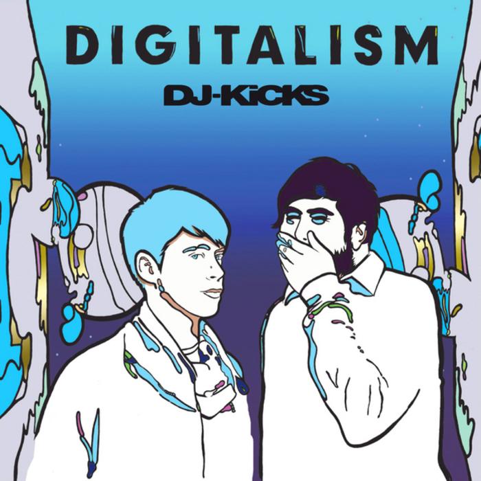 DIGITALISM/VARIOUS - DJ-Kicks (unmixed tracks)