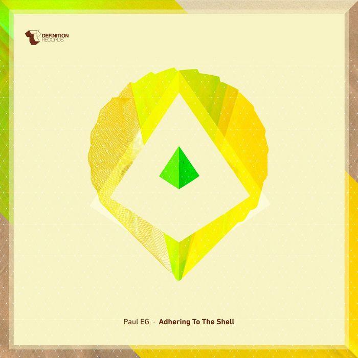 PAUL EG - Adhering To The Shell