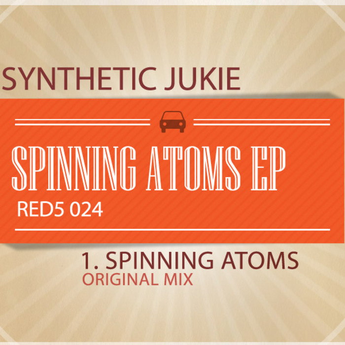 SYNTHETIC JUNKIE - Spinning Atoms EP