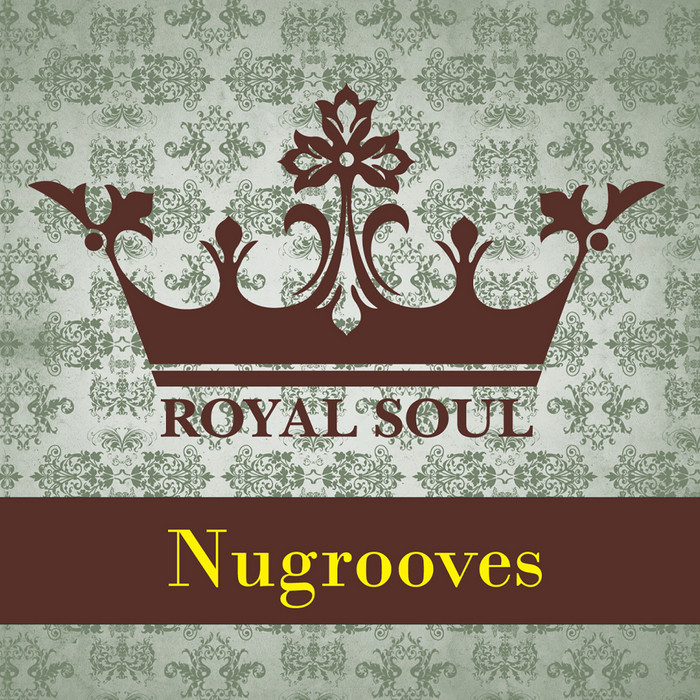 VARIOUS - Royal Soul Nugrooves