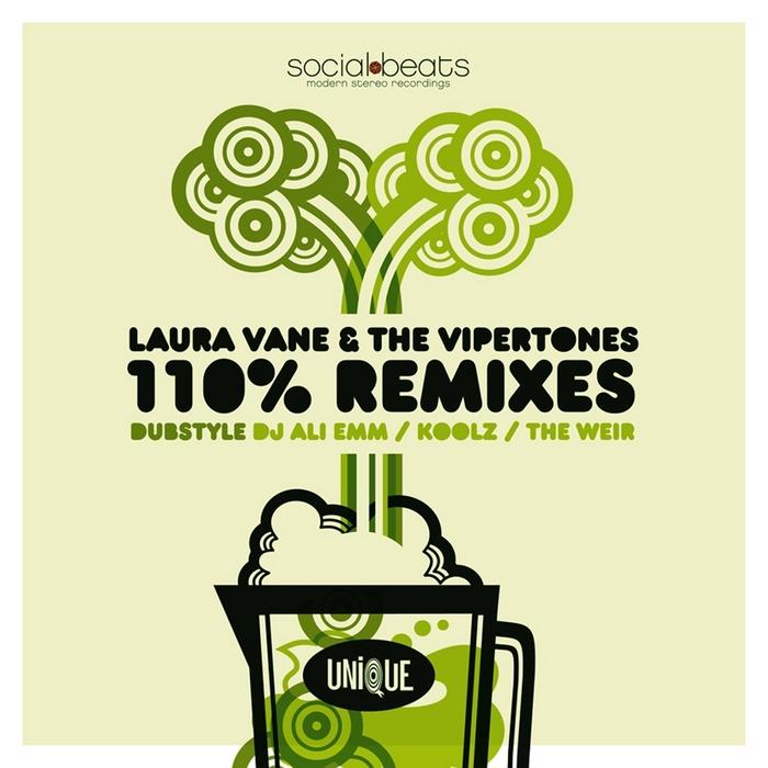 VANE, Laura/THE VIPERTONES - 110% Remixes (Dubstyle)