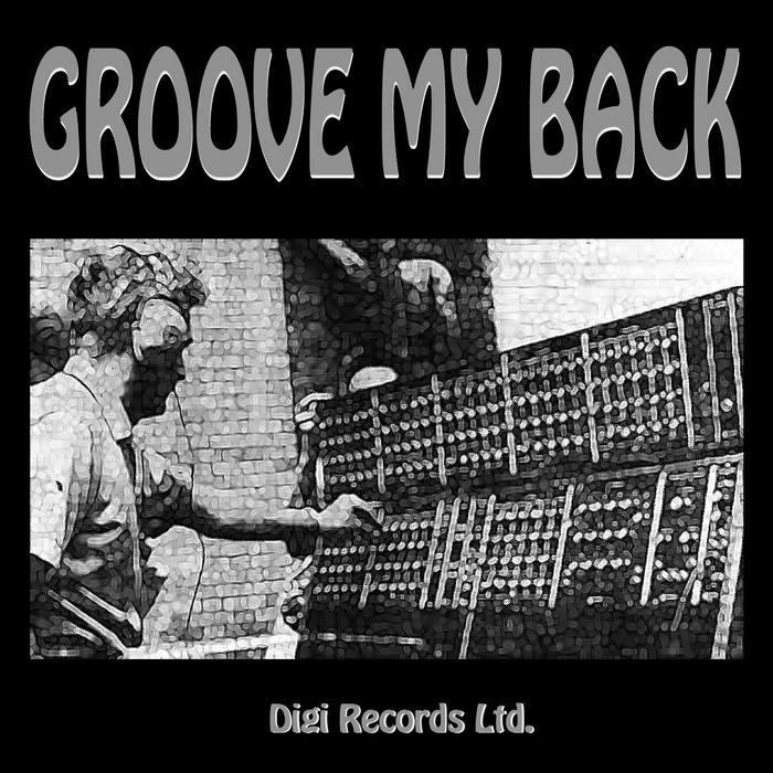 DIGI - Groove My Back (Summer Electro Dance)