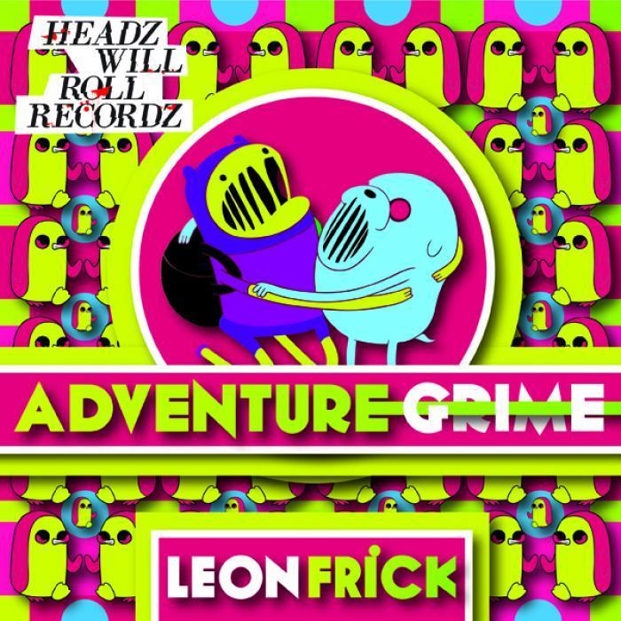 LEON FRICK - Adventure Grime