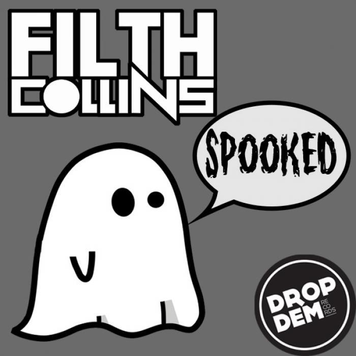 FILTH COLLINS - Spooked