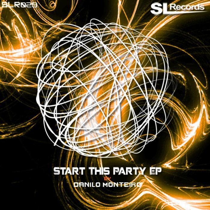 MONTEIRO, Danilo - Start This Party