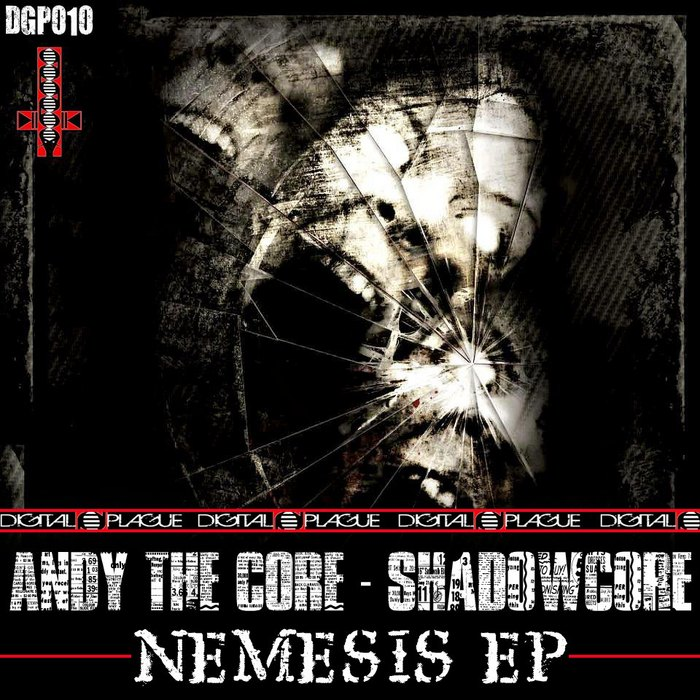 ANDY THE CORE/SHADOWCORE - Nemesis EP