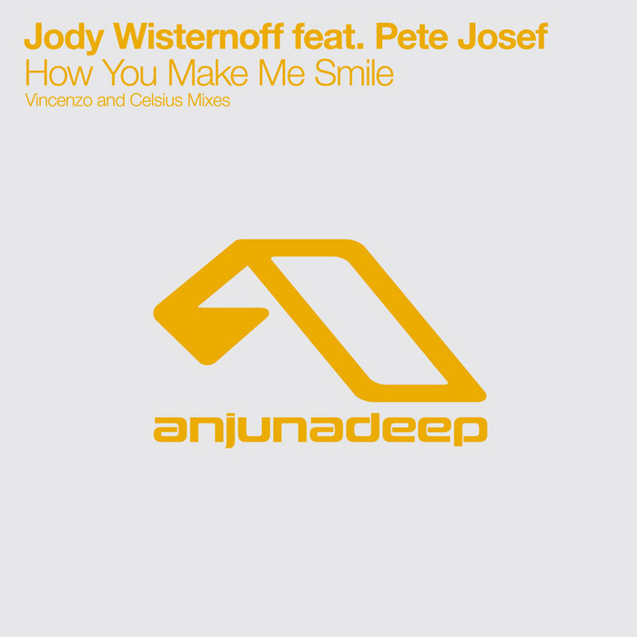 WISTERNOFF, Jody Wisternoff feat PETE JOSEF - How You Make Me Smile (The remixes)