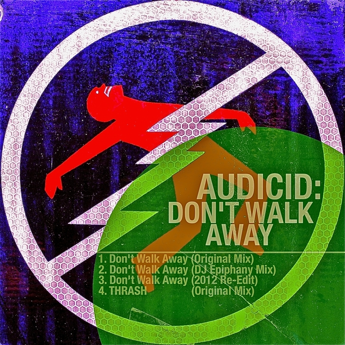 AUDICID - Dont Walk Away