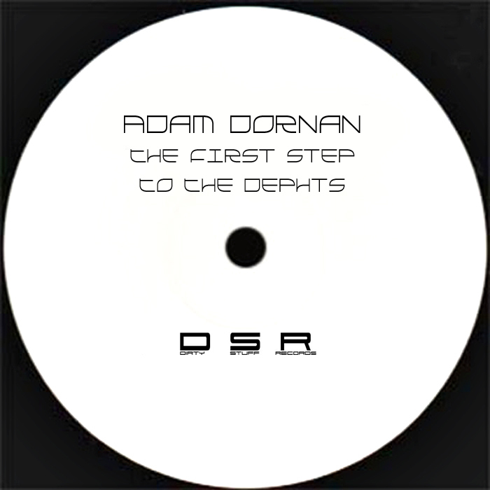 DORNAN, Adam - The First Step To The Dephts