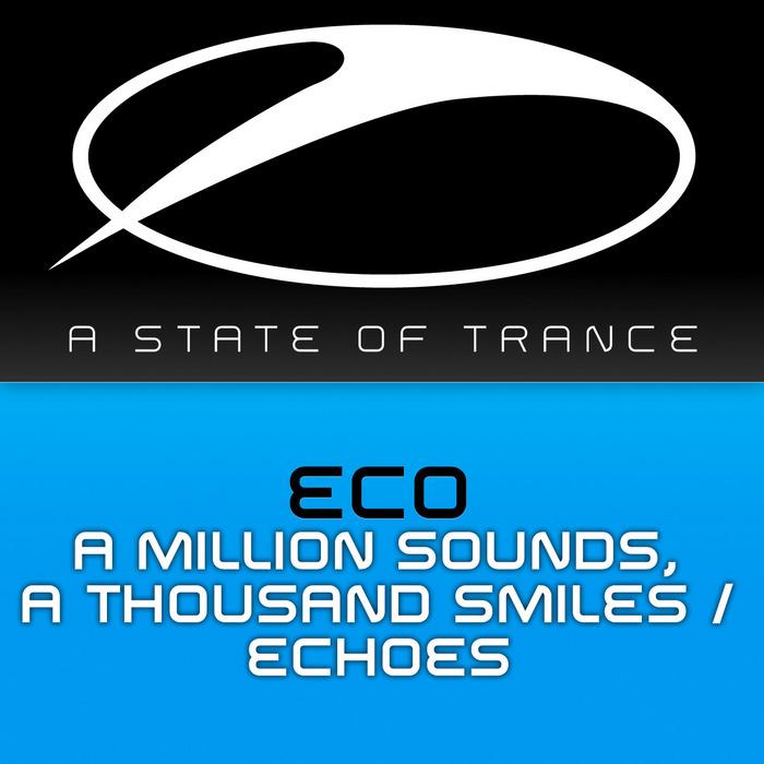 ECO - A Million Sounds, A Thousand Smiles/Echoes