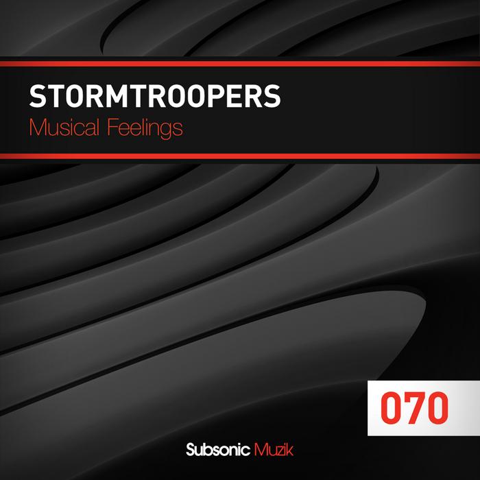 STORMTROOPERS - Musical Feelings