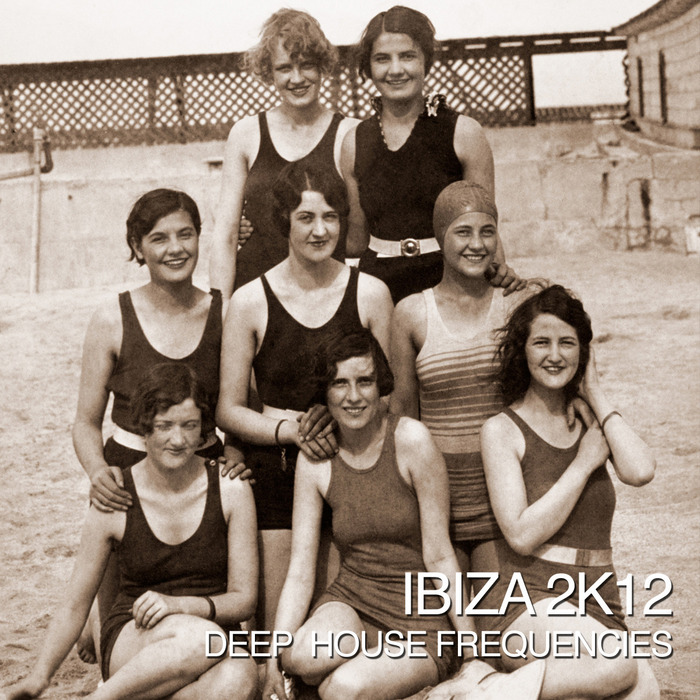VARIOUS - Ibiza 2k12 - Deep House Frequencies
