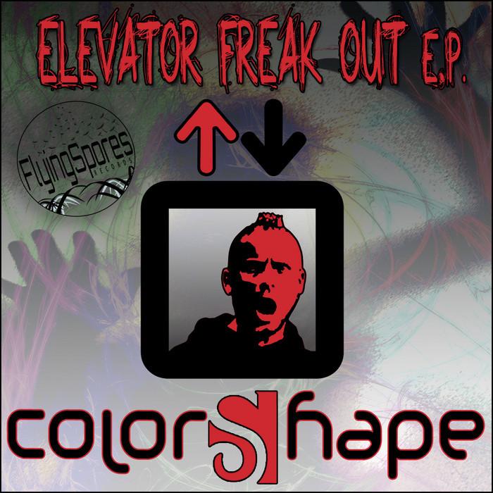 COLORSHAPE - Elevator Freak Out - EP