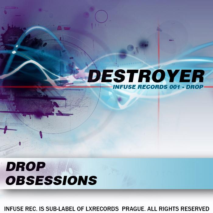 DESTROYER - Drop