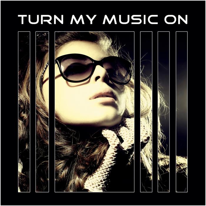 VARIOUS - Turn My Music On