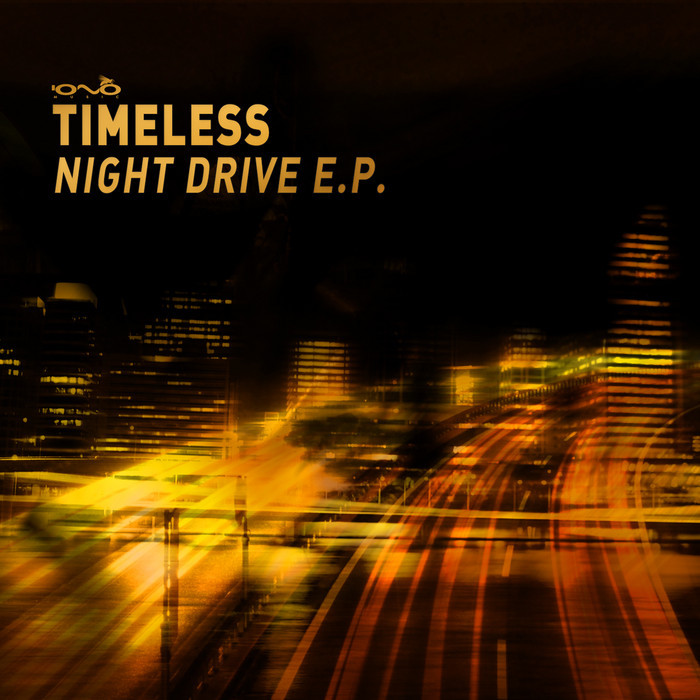 TIMELESS - Night Drive EP