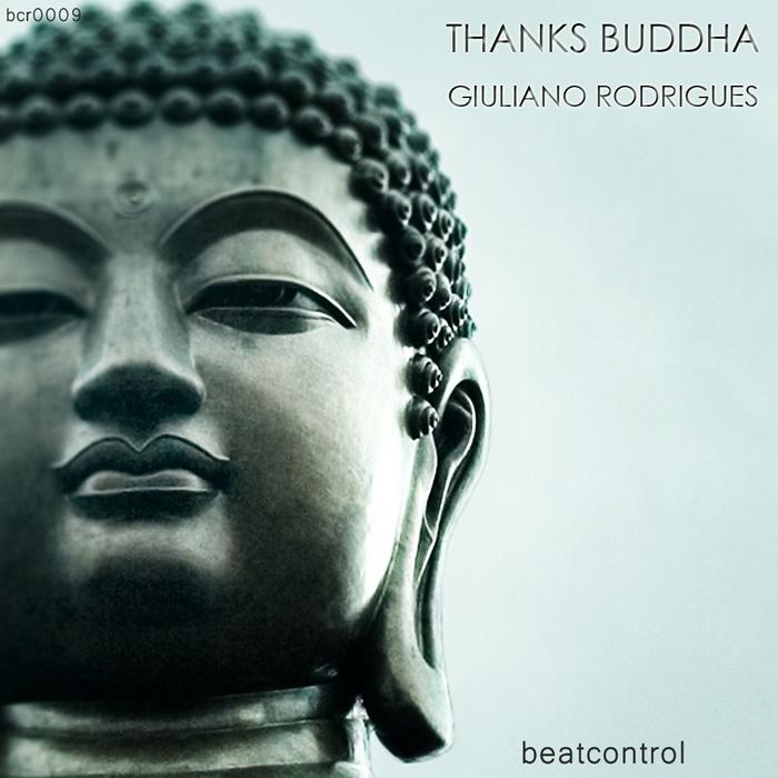 RODRIGUES, Giuliano - Thanks Buddha