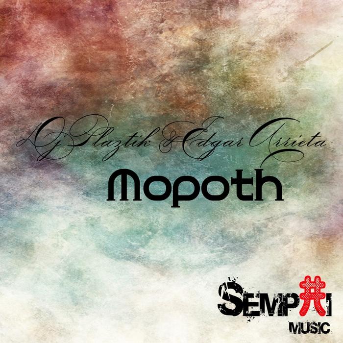 DJ PLAZTIK/EDGAR ARRIETA - Mopoth